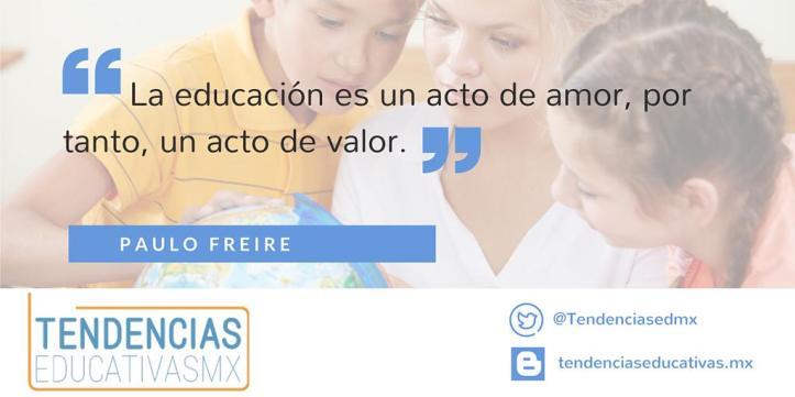 La educación es un acto de valor