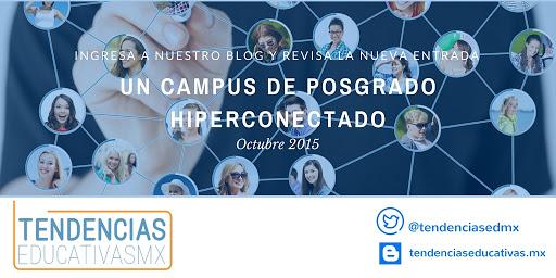 #Tendencias Educativas: un campus de posgrado hiperconectado