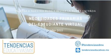 Necesidades primarias del estudiante virtual